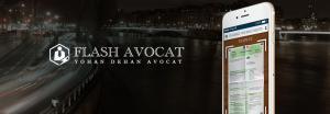 Découvrez le concept et le fonctionnement de l'application Flash Avocat créée par le cabinet Dehan & Schinazi.